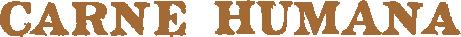 Carne Humana logo gold